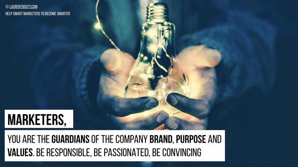 Marketers You Are the Guardians of The Company Brand