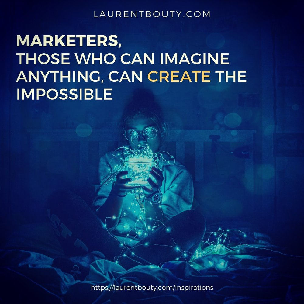 Marketers, create the impossible !