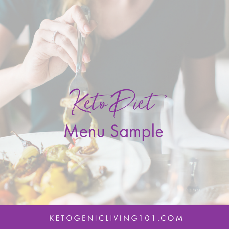 Ketogenic Diet Menu Sample