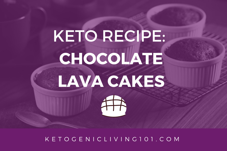 Keto Recipe: Chocolate Lava Cake
