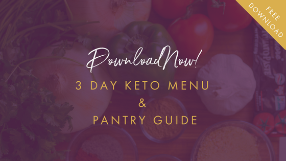 Keto 3 Day Menu & Pantry Guide