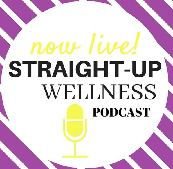 Straight Up Wellness Podcast