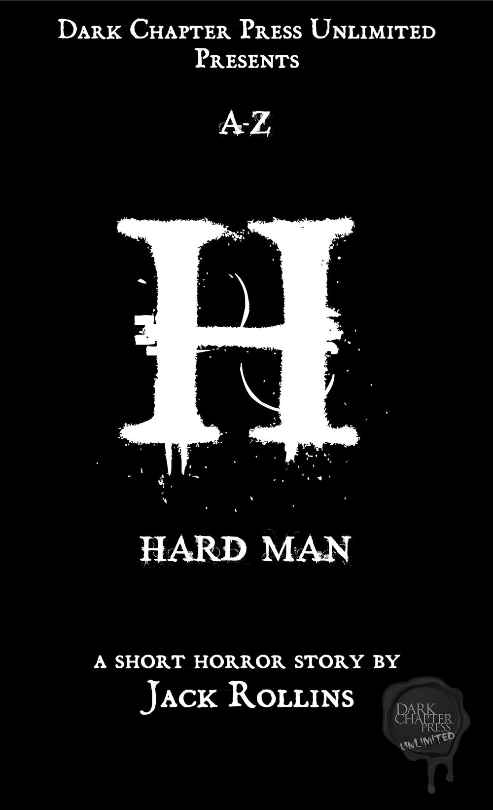 Cover art for Hard Man, by Jack Rollins. Dark Chapter Press's latest release.