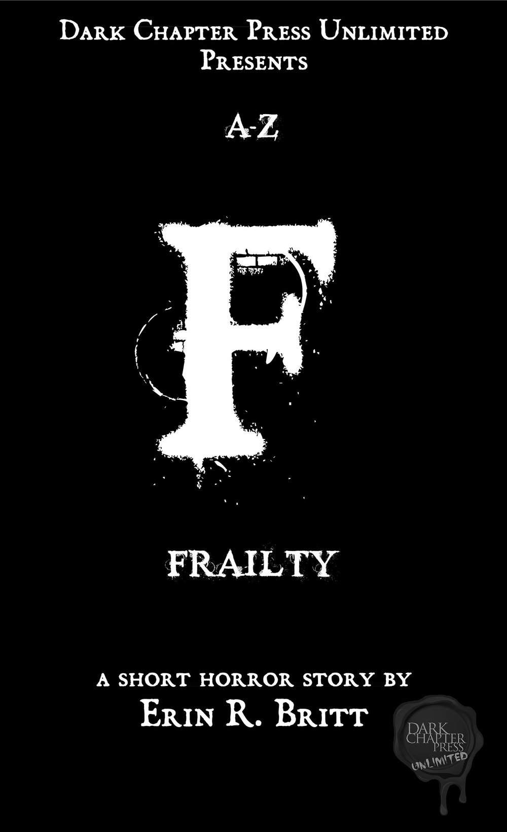 Frailty, by Erin R, Britt When Anita Lewis heads to the local supermarket, she is expecting nothing more than a routine shopping trip. However, the attention of a concerned police officer is about to change her life forever...