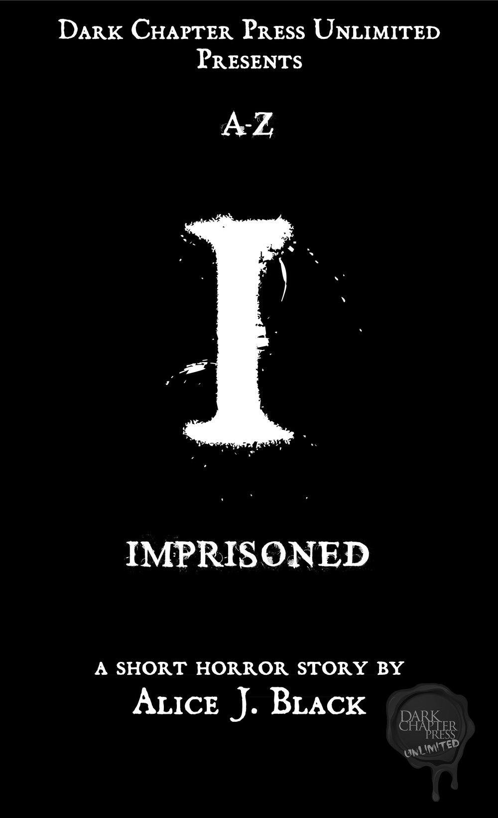 Imprisoned, by Alice J. Black