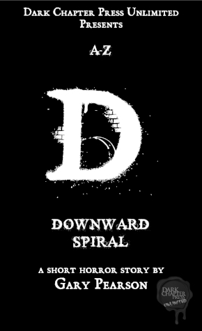 Downward Spiral, by Gary Pearson Joel Baker's life has just imploded. His girlfriend left him, he has been fired for an innocent mistake, and he has lost his home. At every turn, he is made to feel like a nobody, but not today. Today he is going to be a somebody. Soon, the world will know the name Joel Baker, and after the events of this tragic day, they will never, ever forget him.