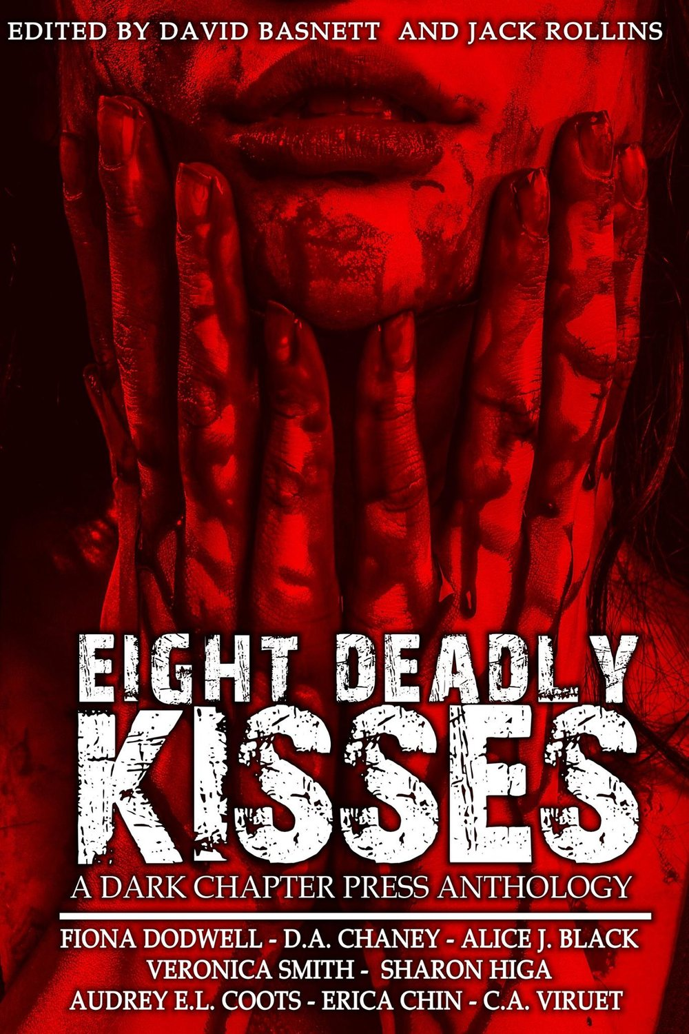 Eight Deadly Kisses, an anthology of horror stories, all written by women.