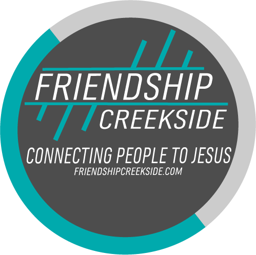 FRIENDSHIP CREEKSIDE FELLOWSHIP