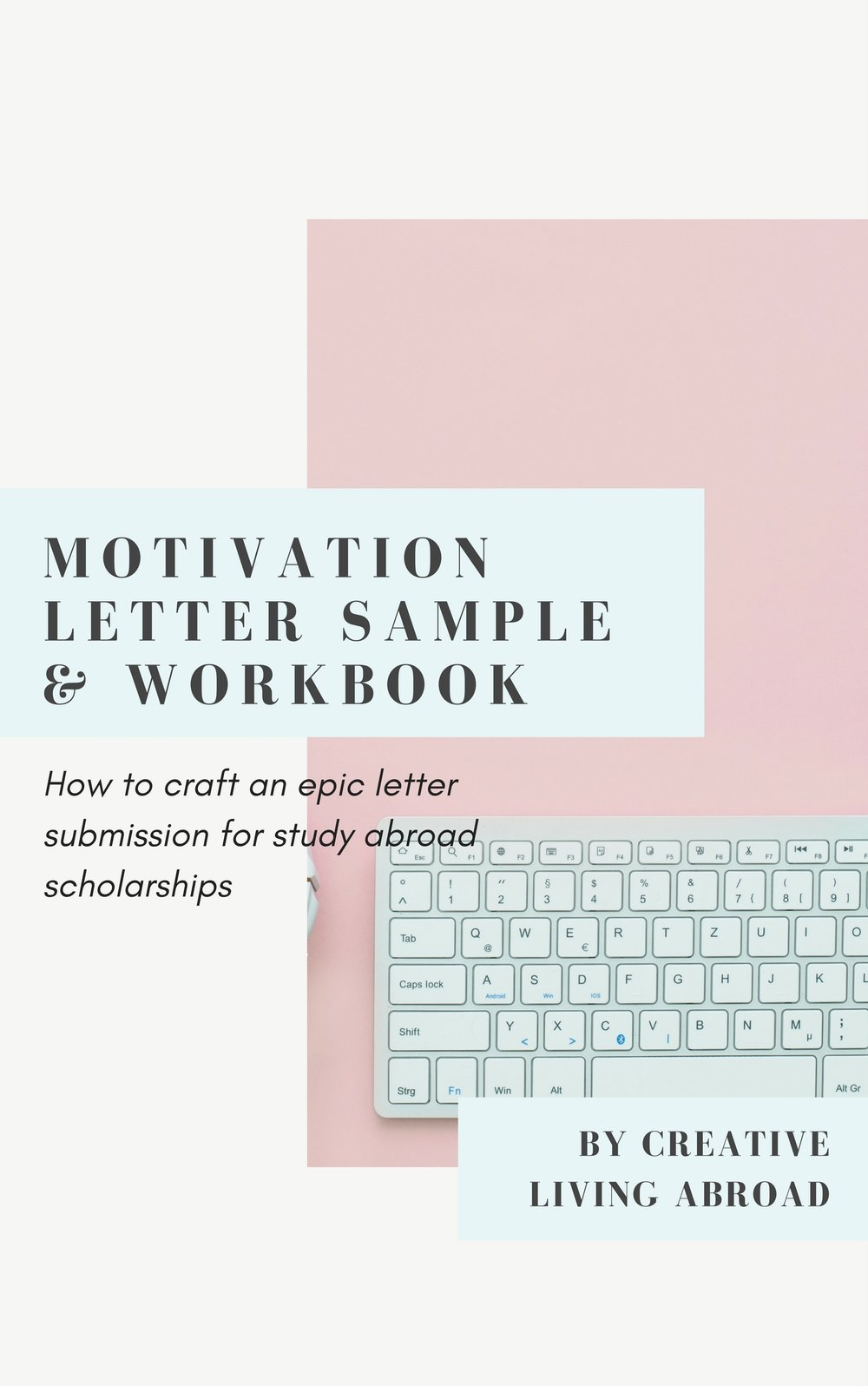 motivation letter workbook for scholarship applications