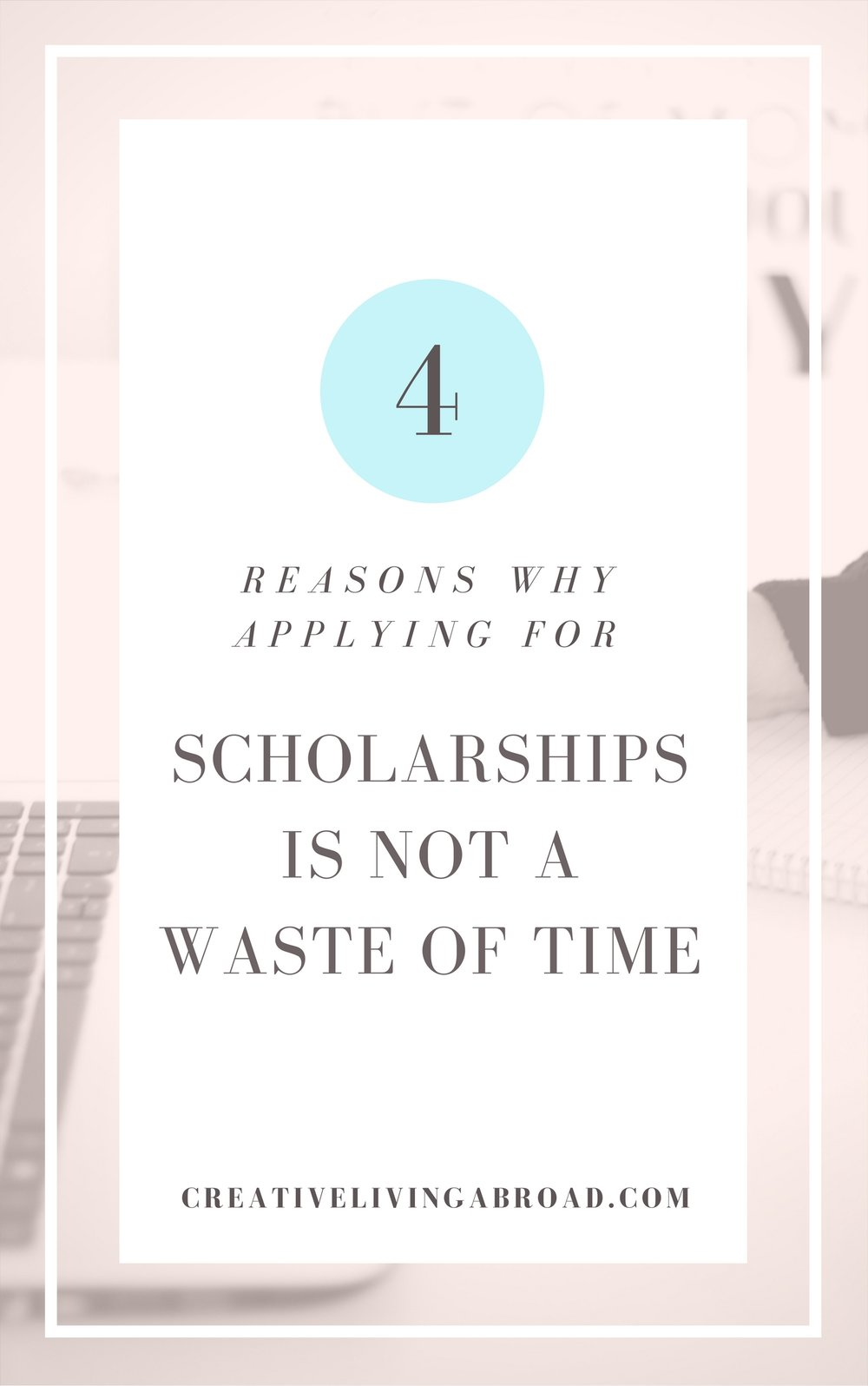 why applying for scholarships is not a waste of time