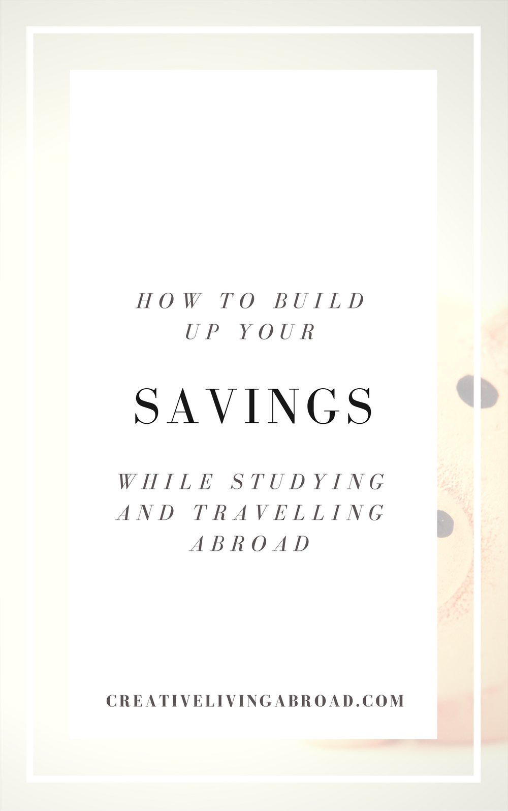 build up your savings as a student abroad