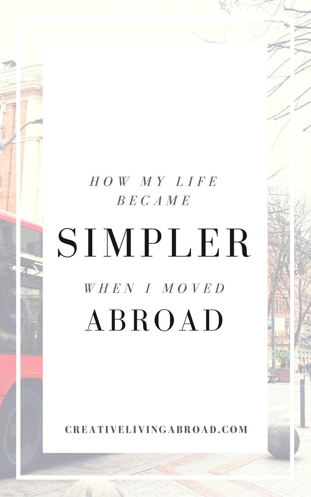 simple life move abroad
