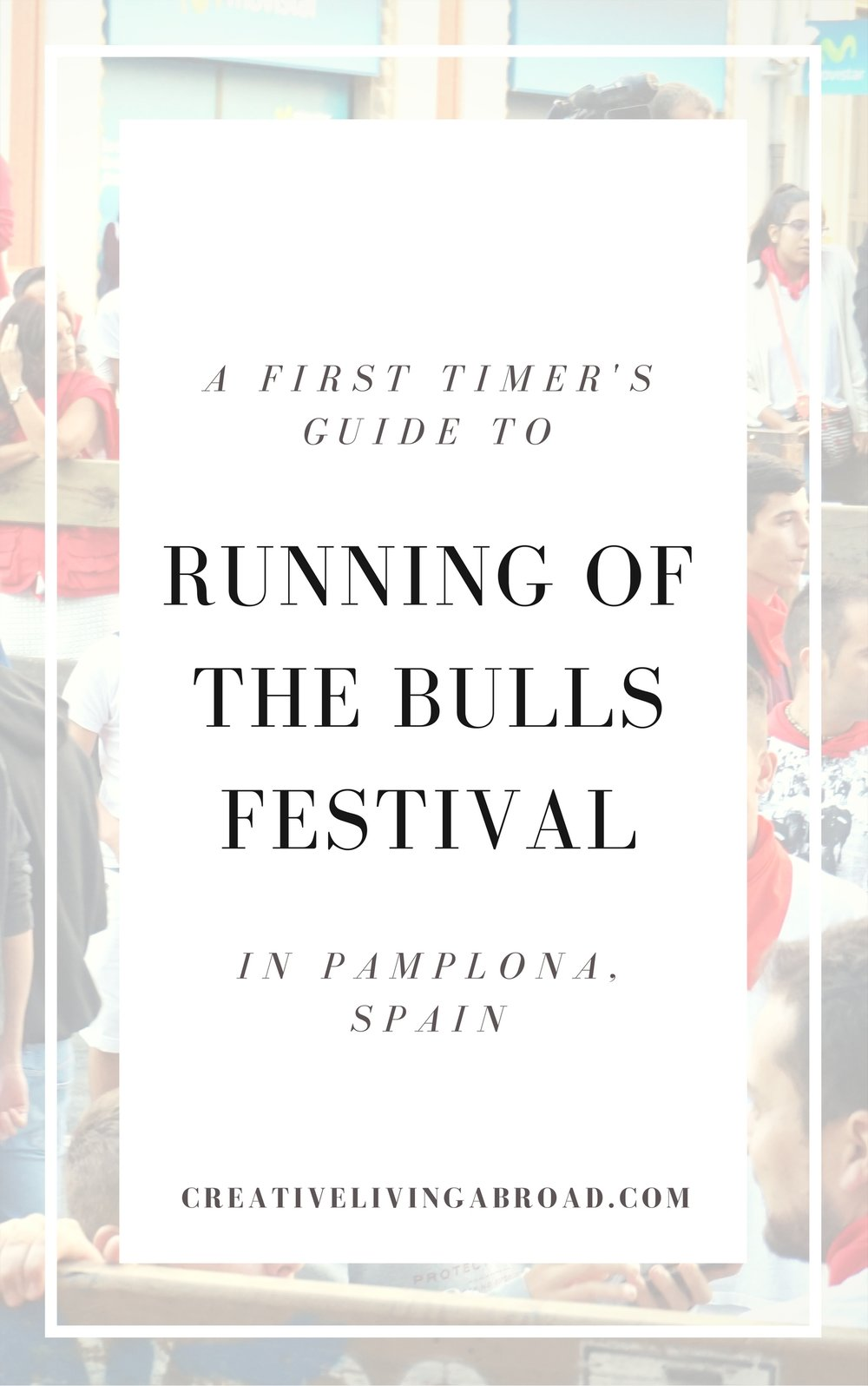 first timer running of the bulls festival pamplona spain