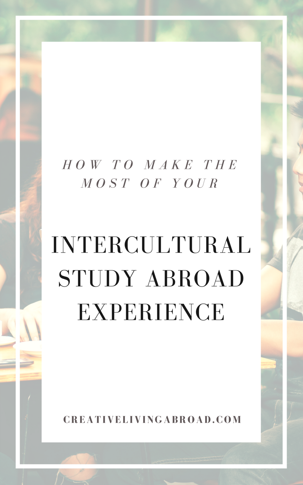 intercultural study abroad experience