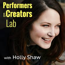 Performers & Creators Lab with Holly Shaw