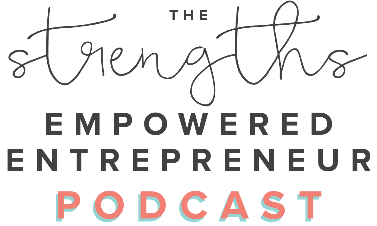 The Strengths Empowered Entrepreneur