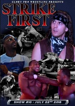 Strike First  7/22/18 - $15