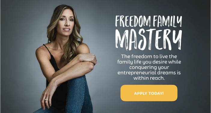 Freedom family mastery