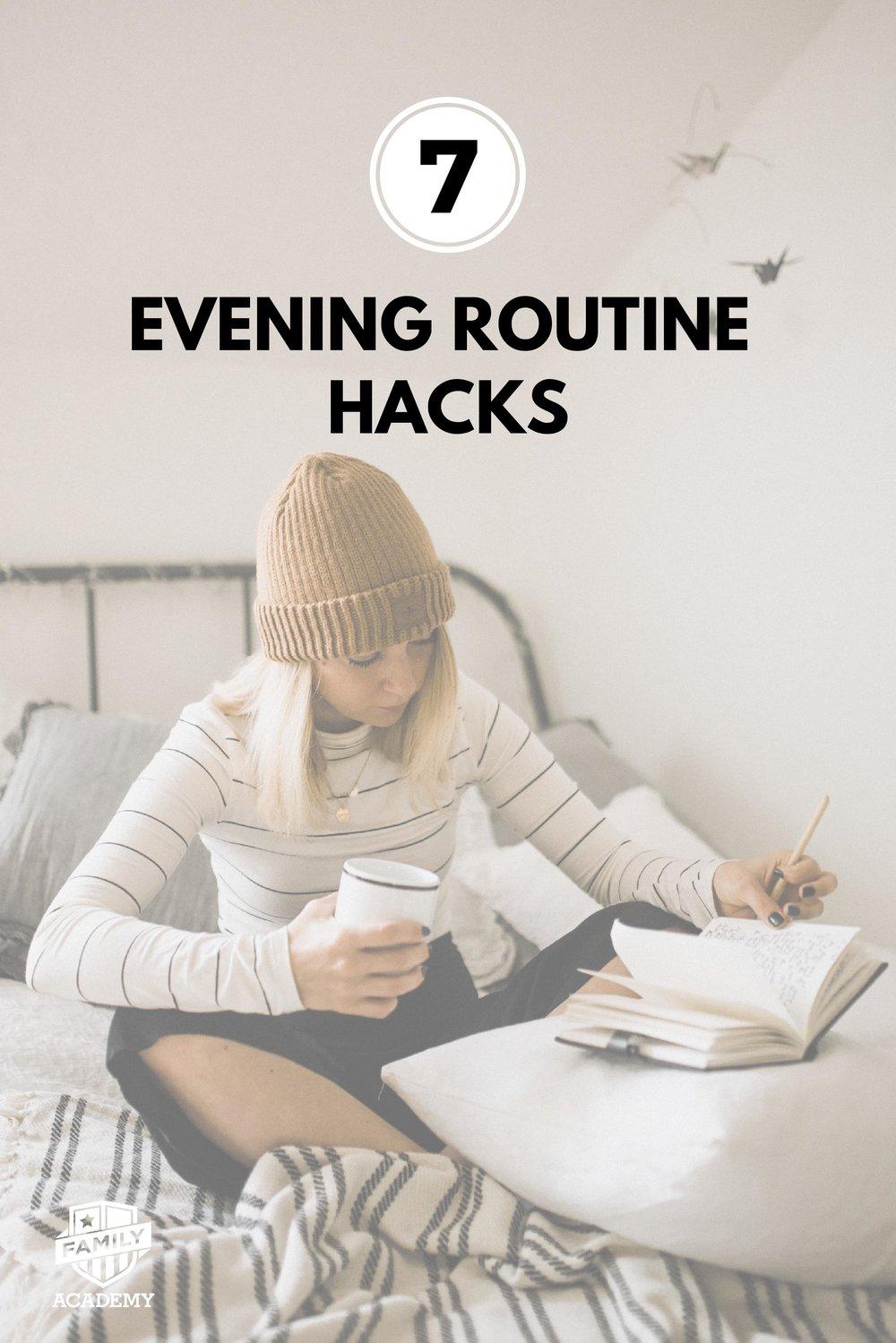 7 Evening Routine Hacks