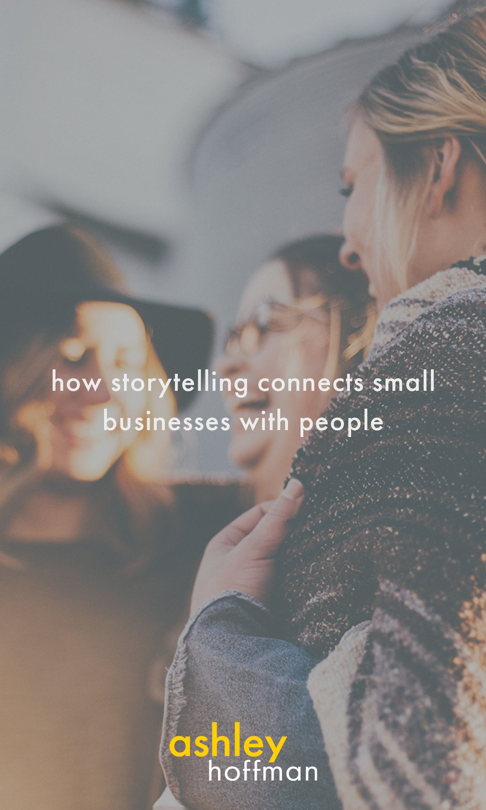 how-storytelling-connects-small-businesses-with-people-pinterest.jpg