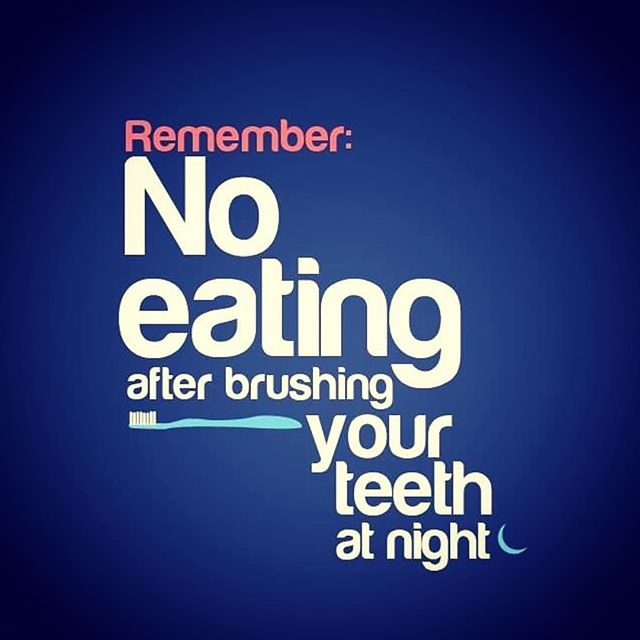No eating after brushing at night. For any inquiries call/text us TODAY 617-991-7717 _______________________ Credit: https://pin.it/o27ni4emgafyg6 #Boston #clinic #design #dentaloffice #dentalcare #teeth #tooth #extraction #oralsurgery #dental #dentist #dentistry #dentalassistant #botox #emergency #smile #art #advice #implant #qoute #braces #invisalign