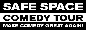 Safe Space Comedy Tour
