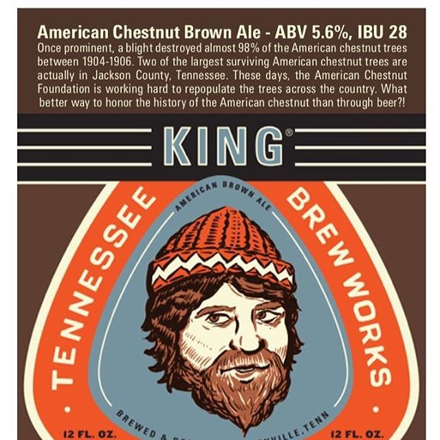 "Tennessee Brew Works invites you to celebrate the revival of the American chestnut with the ""King Chestnut"" American brown ale release. They'll be releasing this beer at their taproom this Thursday, November 10th, at 6PM (open 5-10pm, live music and food) and throughout Tennessee in the ensuing days."