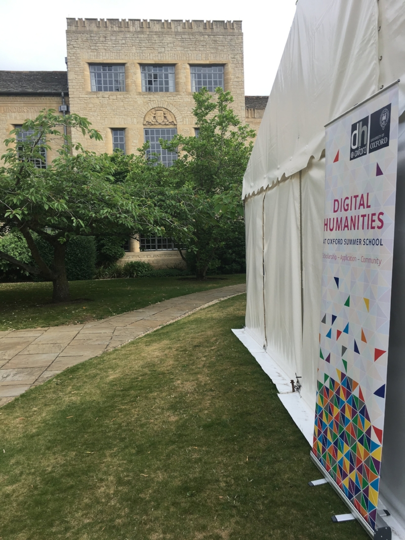 The Digital Humanities Oxford Summer School, St Anne's College, Oxford.