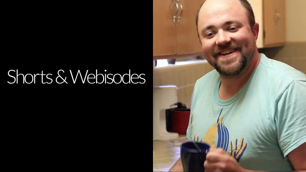 Shorts & Webisodes