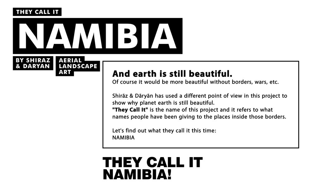 They Call It Namibia