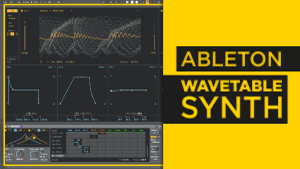 Ableton-Wavetable-Synth_300x169.jpg