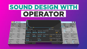 Sound-Design-with-Operator_300x169.jpg
