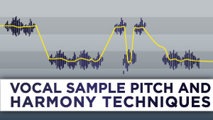 Vocal-Sample-Pitch-and-Harmony-Techniques_300x169.jpg