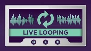 Live-Looping_300x169.jpg