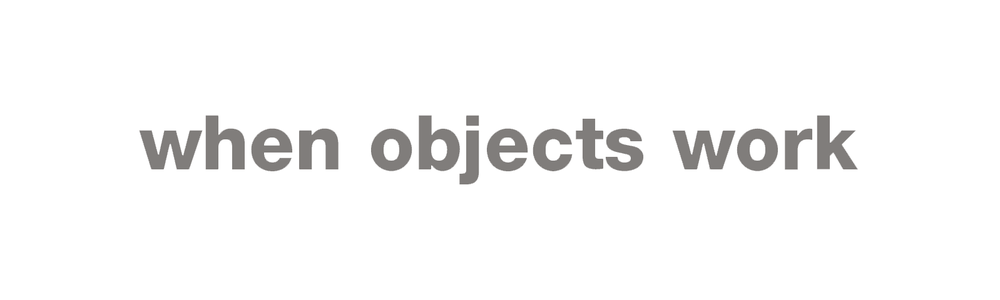 WHEN OBJECTS WORK.png