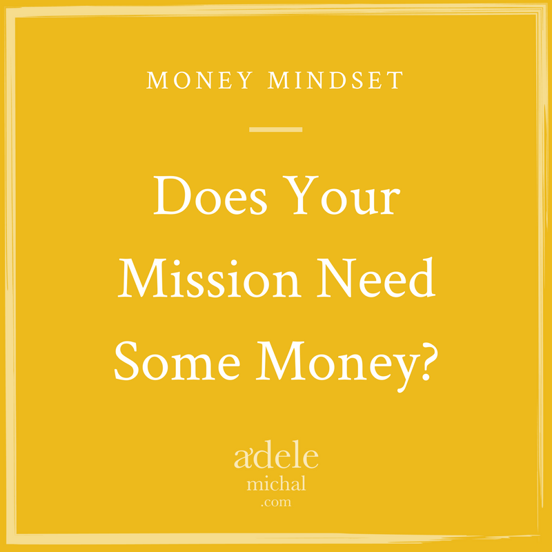 Does Your Mission Need Some Money?