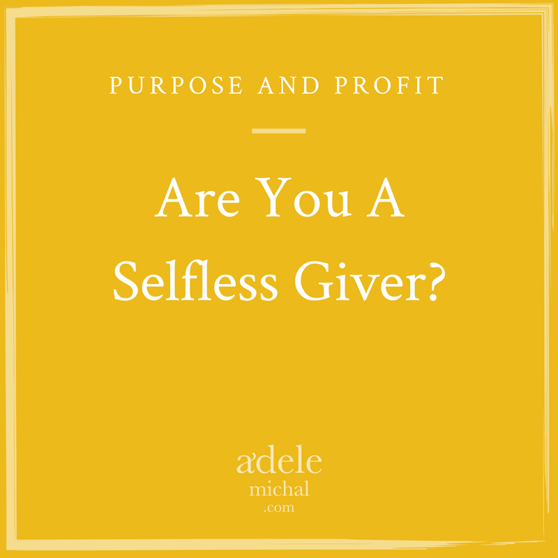 Are You A Selfless Giver?