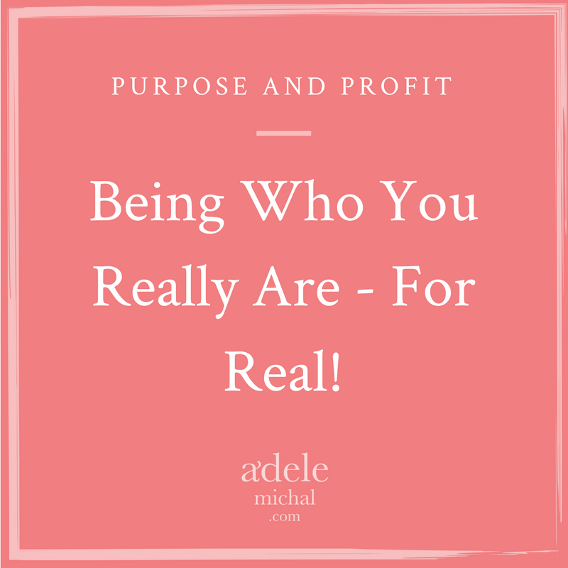 Being Who You Really Are