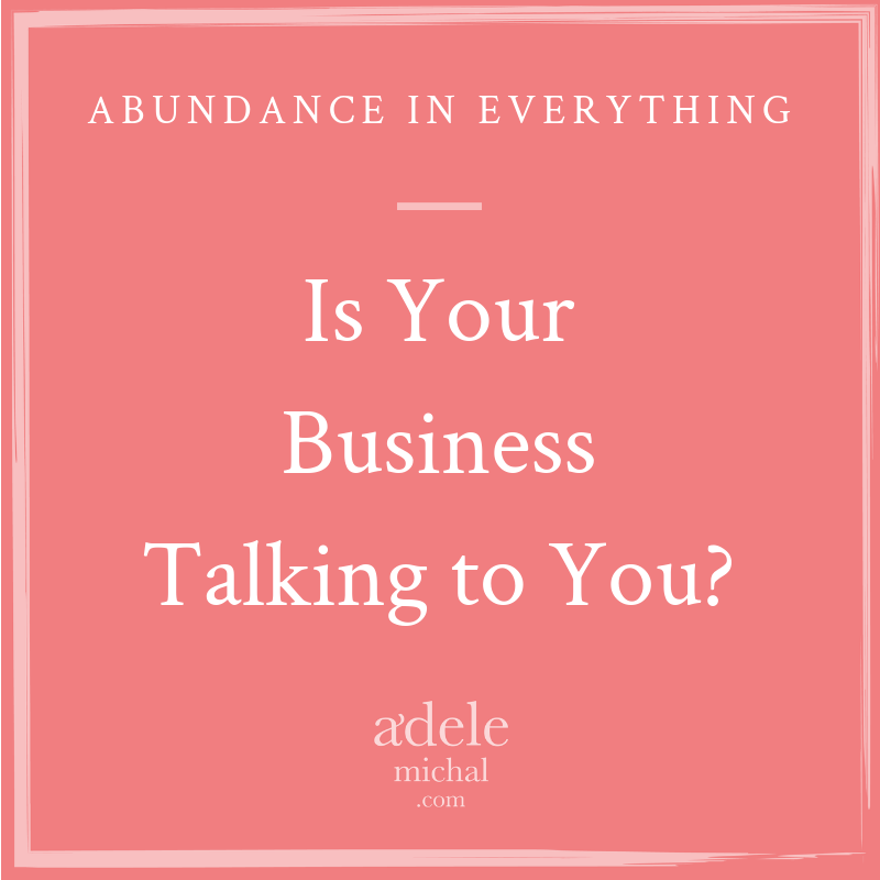 Is Your Business Talking to You?