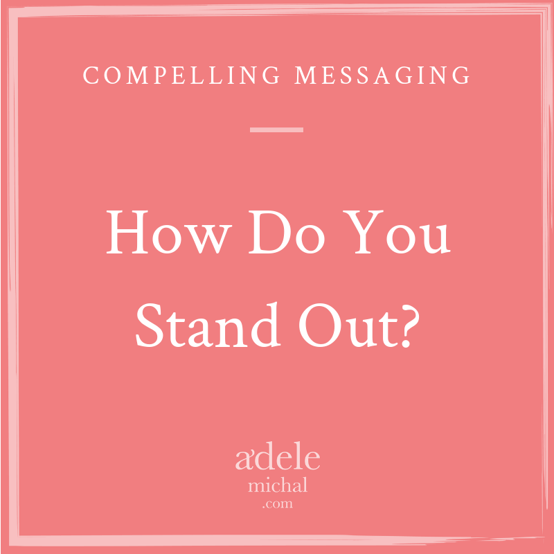 How Do You Stand Out?