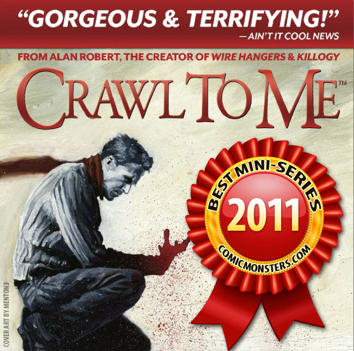 """Crawl to Me"" Wins Best Mini-Series 2011 by ComicMonsters.com"