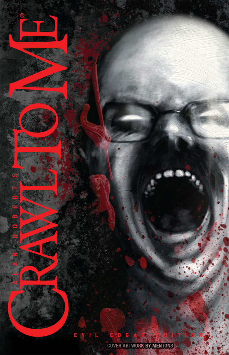 Crawl to Me: Evil Edgar Edition (IDW) - Cover art by Menton3