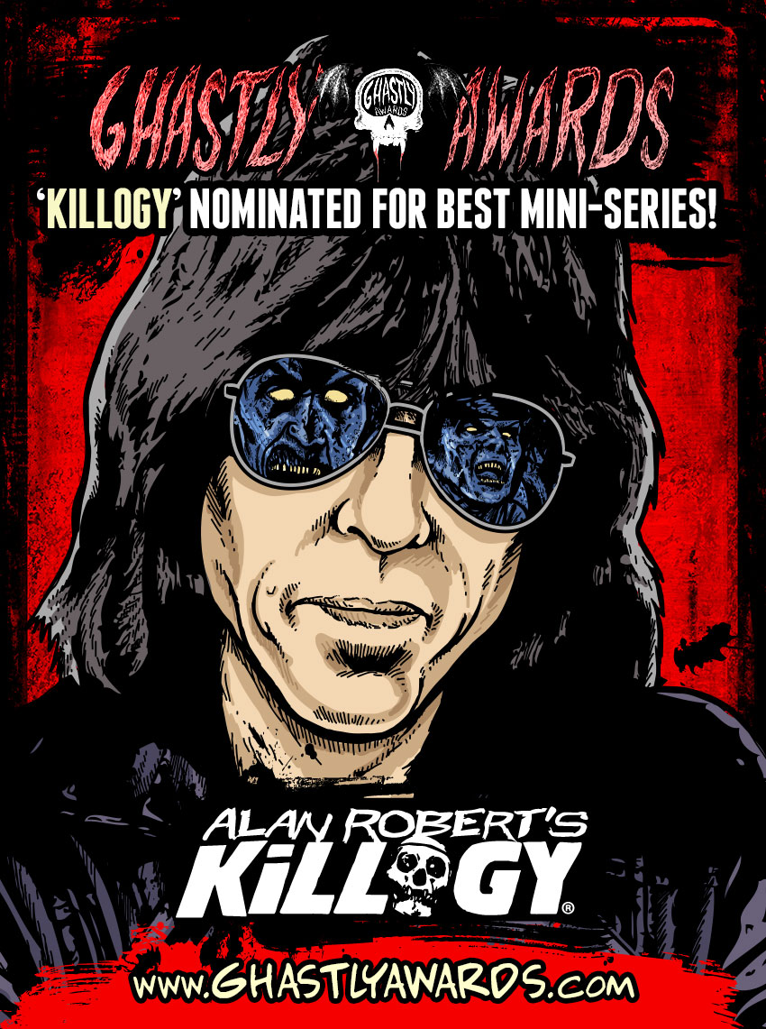 Alan Robert's Killogy Nominated for Best Mini Series of 2013 at The Ghastly Awards!