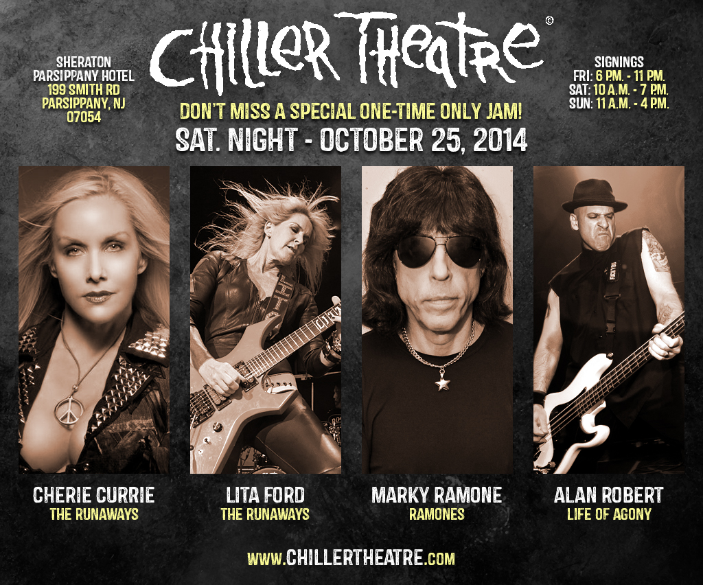 Marky Ramone, Lita Ford, Cherie Currie (The Runaways) and Alan Robert (Life of Agony) will jam together at Chiller Theatre Saturday Oct. 25th, 2014.