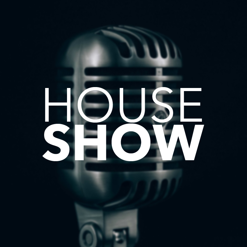 House Show 800x800.jpg