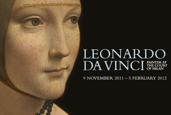 Leonardo da Vinci Painter at the Court of Milan Exhibition Graphic - 9 November 2011 - 5 February 2012