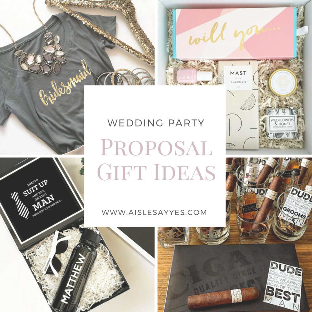 Aisle Say Yes Wedding Party Proposal Gift Ideas