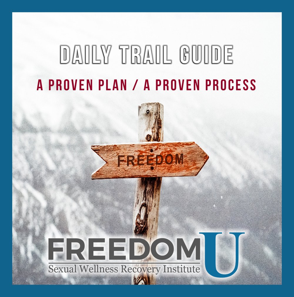 The  Daily Trail Guide  is a support tool providing practical resources for relapse prevention and wellness.  The guide contains a daily checklist of focus points, as well as alerts and activities that are designed to encourage, inspire, and empower a successful journey into freedom and wellbeing.Freedom U Sexual Wellness Recovery Institute.  www.freedomu.net