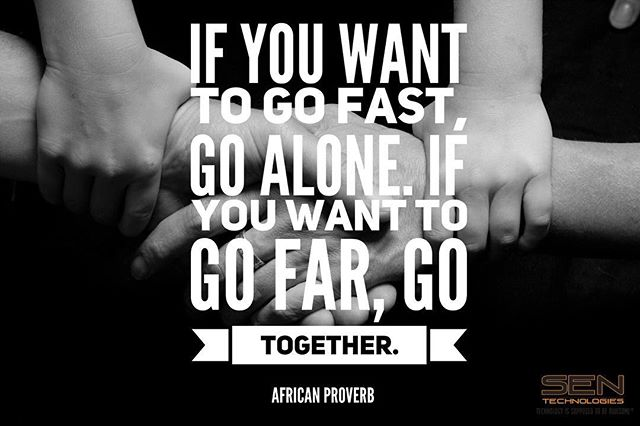 If you want to go fast, go alone. If you want to go far, go together.⠀ #nptech #teamwork #sentechnologies #cloud