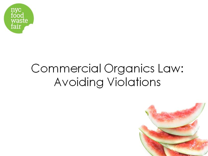 Commercial Organics Law: Avoiding Violations - DSNY Commercial Programs